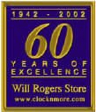 Will Rogers Clocks---in business serving you for 60 years!